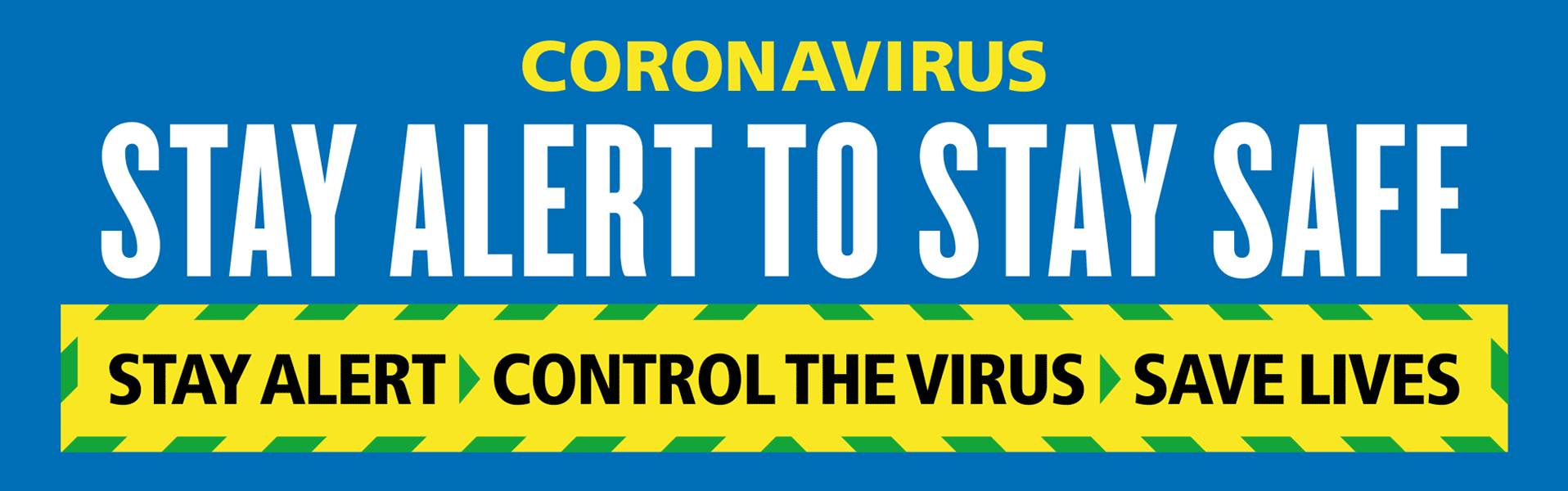 Coronavirus (COVID-19) - Stay alert, stay safe